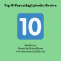 Artwork for 92: Top 10 Parenting Episodes from The Remarried Life