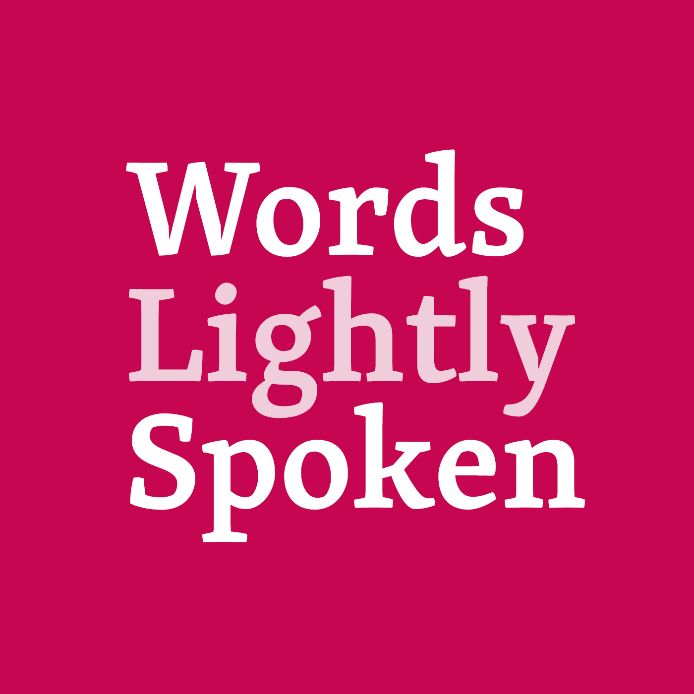 Artwork for Words Lightly Spoken 3