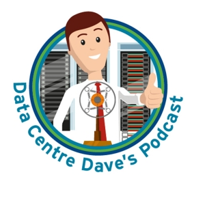 Data Centre Dave's Podcast