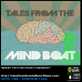 Artwork for #136 Tales From The Mind Boat - Is this all just a simulation?