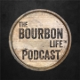 Artwork for Season Two, Episode 19: The Bourbon Life - Unscripted & Unfiltered (Part Three)