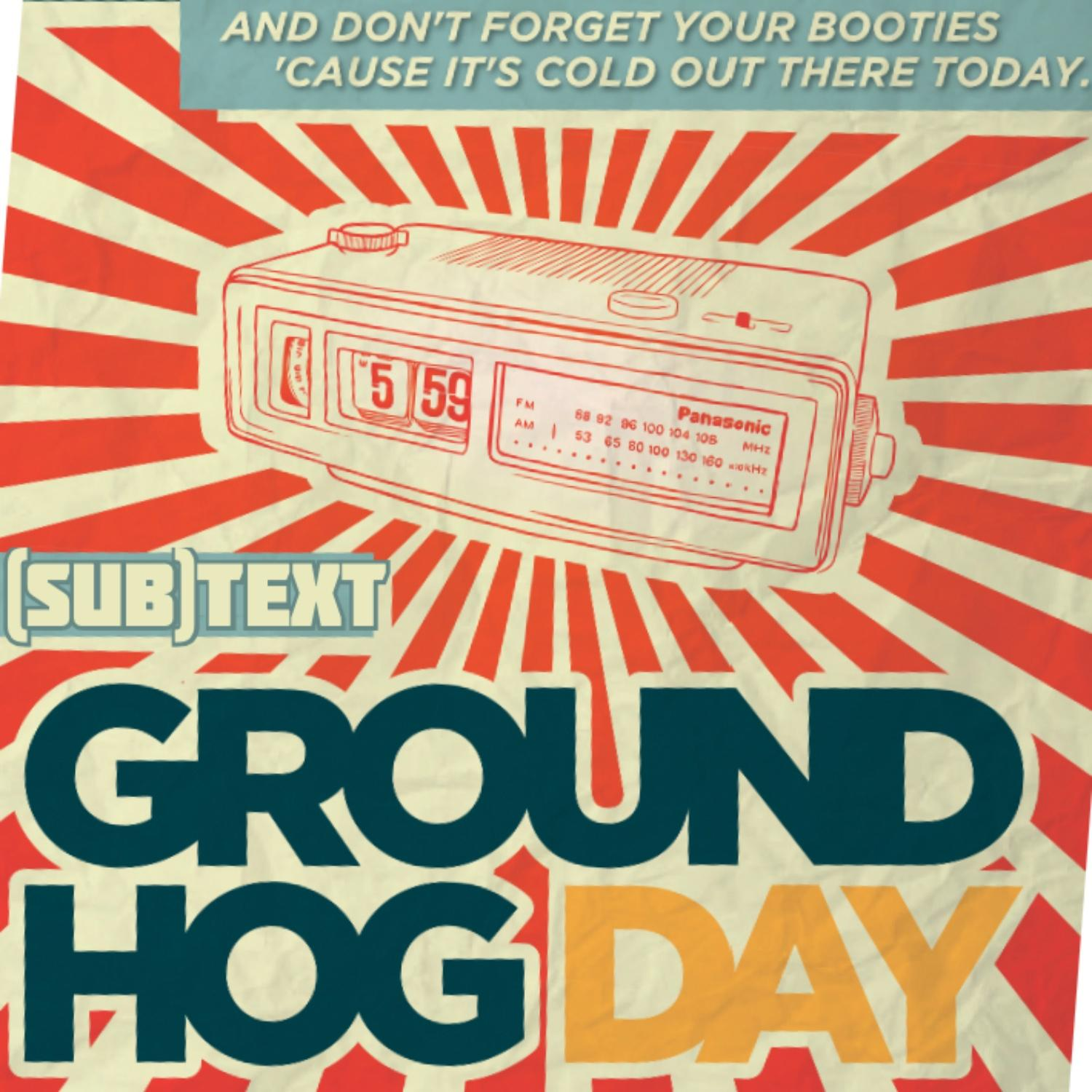 """PEL Presents (sub)Text: Mastery and Repetition in """"Groundhog Day"""""""