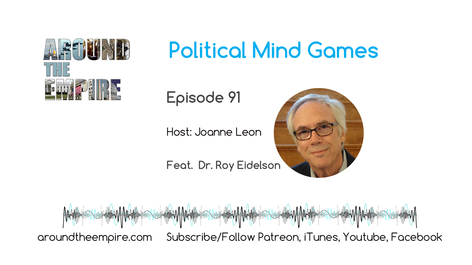 Ep91 Political Mind Games feat Dr Roy Eidelson