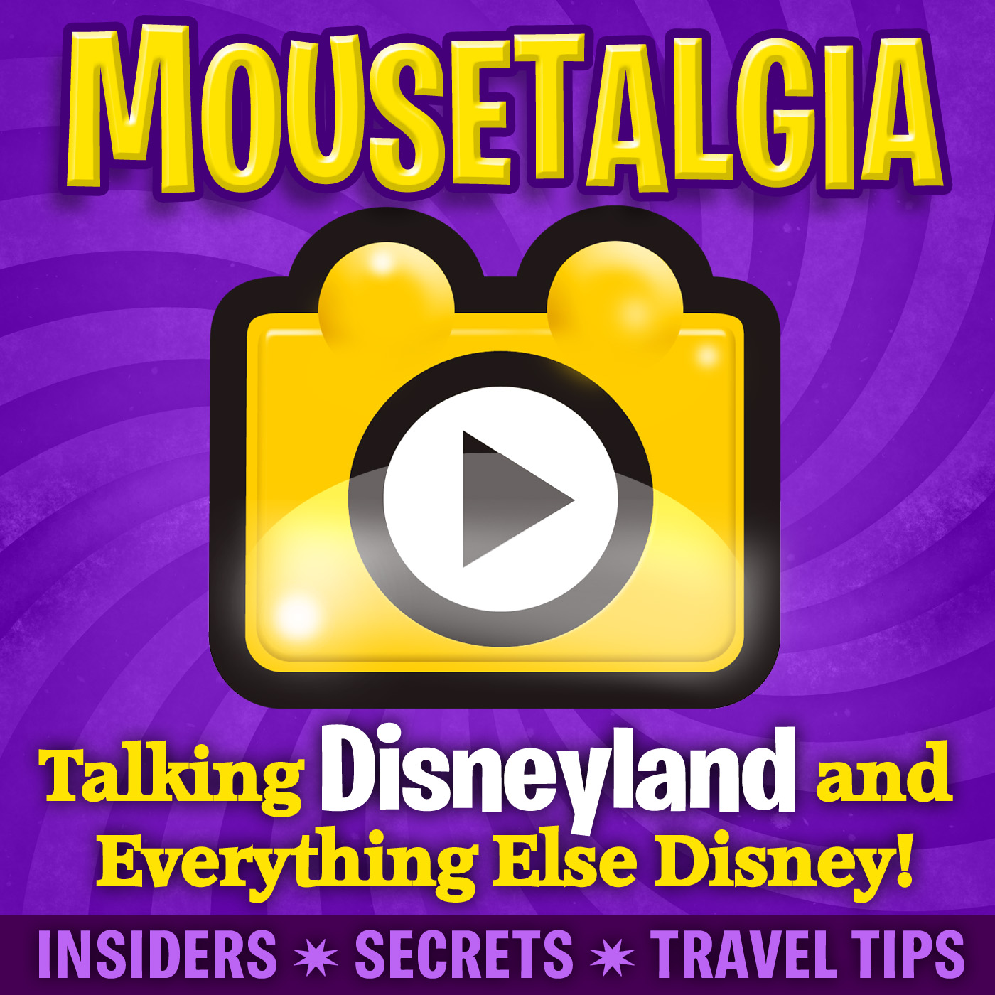 Mousetalgia! - Your Disneyland Podcast show art