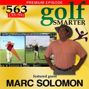 563 Premium: VIDEO Swing Analysis May Not Be As Helpful As You'd Like with Marc Solomon