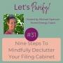Artwork for 031 Nine Steps to Mindfully Declutter Your Filing Cabinet