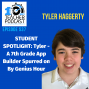 Artwork for STUDENT SPOTLIGHT: Tyler - a 7th Grade App Builder Spurred on By Genius Hour