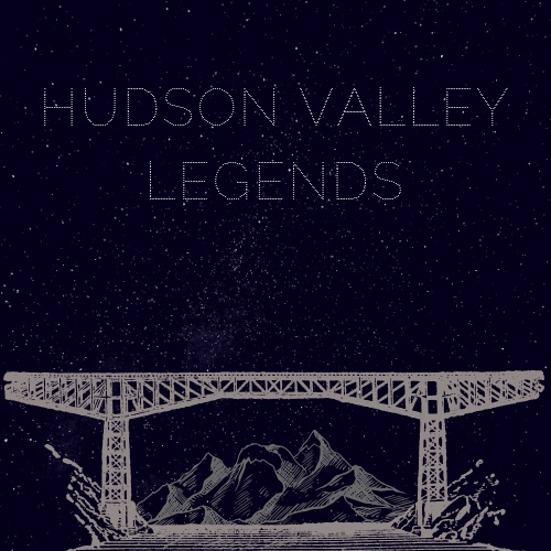 Hudson Valley Legends show art