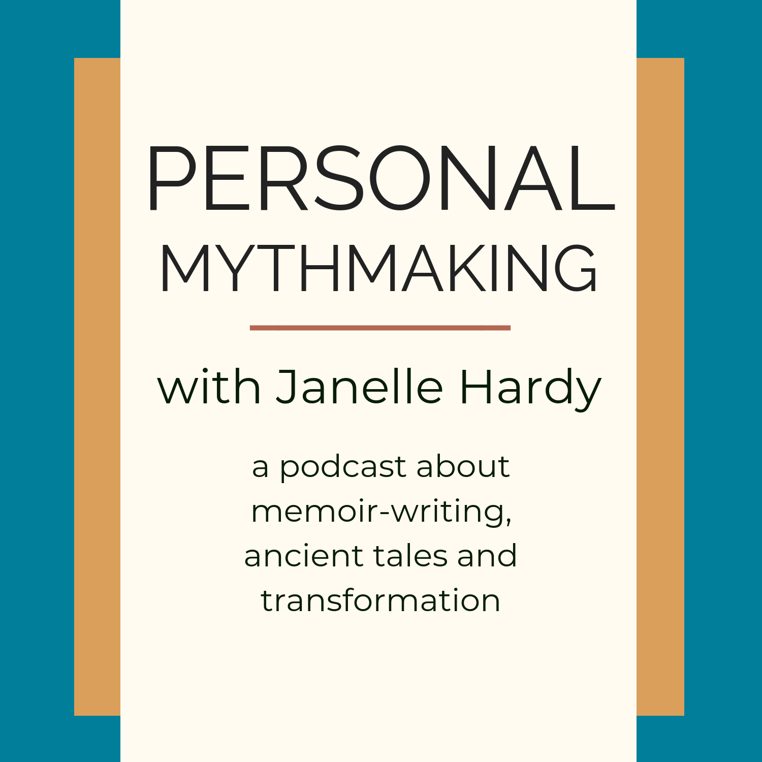 Personal Mythmaking with Janelle Hardy show art