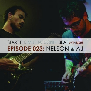 Start The Beat 023: NELSON & AJ of SAVE US FROM THE ARCHON