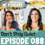 Artwork for 088: Don't Stay Quiet with Amy Porterfield