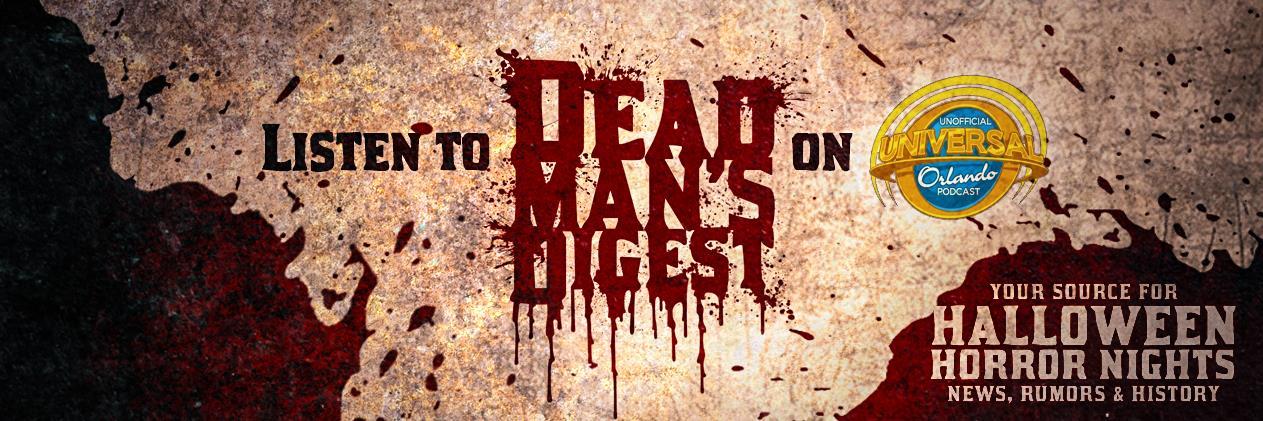 Dead Man's Digest - HHN Orlando History : Day 11 show art