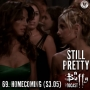 Artwork for Still Pretty #69. Homecoming. (S3.04)