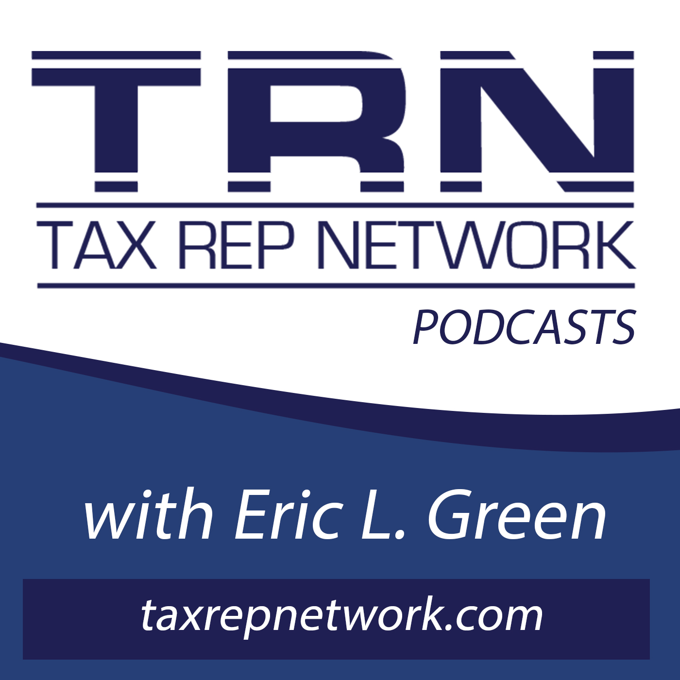 Tax Rep Network with Eric Green show art