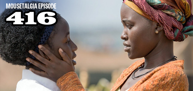 Mousetalgia Episode 416: Queen of Katwe, book reviews
