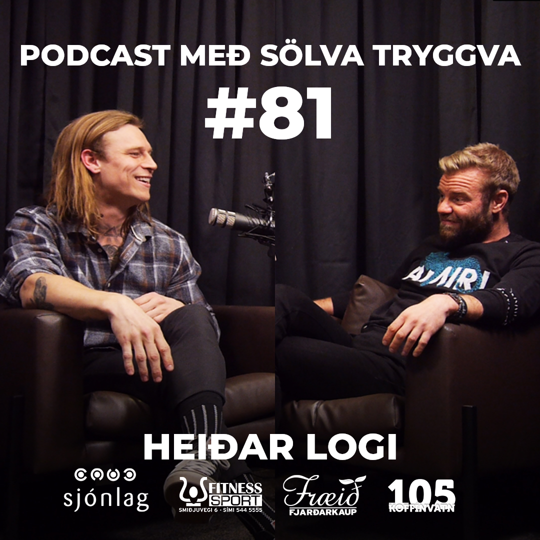 #81 Heiðar Logi með sölva Tryggva