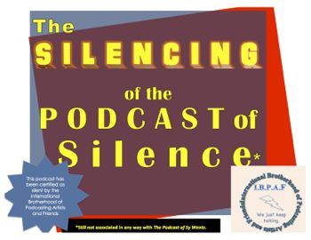 YouTube Promo's The Silencing of the Podcast of Silence