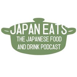 Japan Eats Podcast: Episode 10,