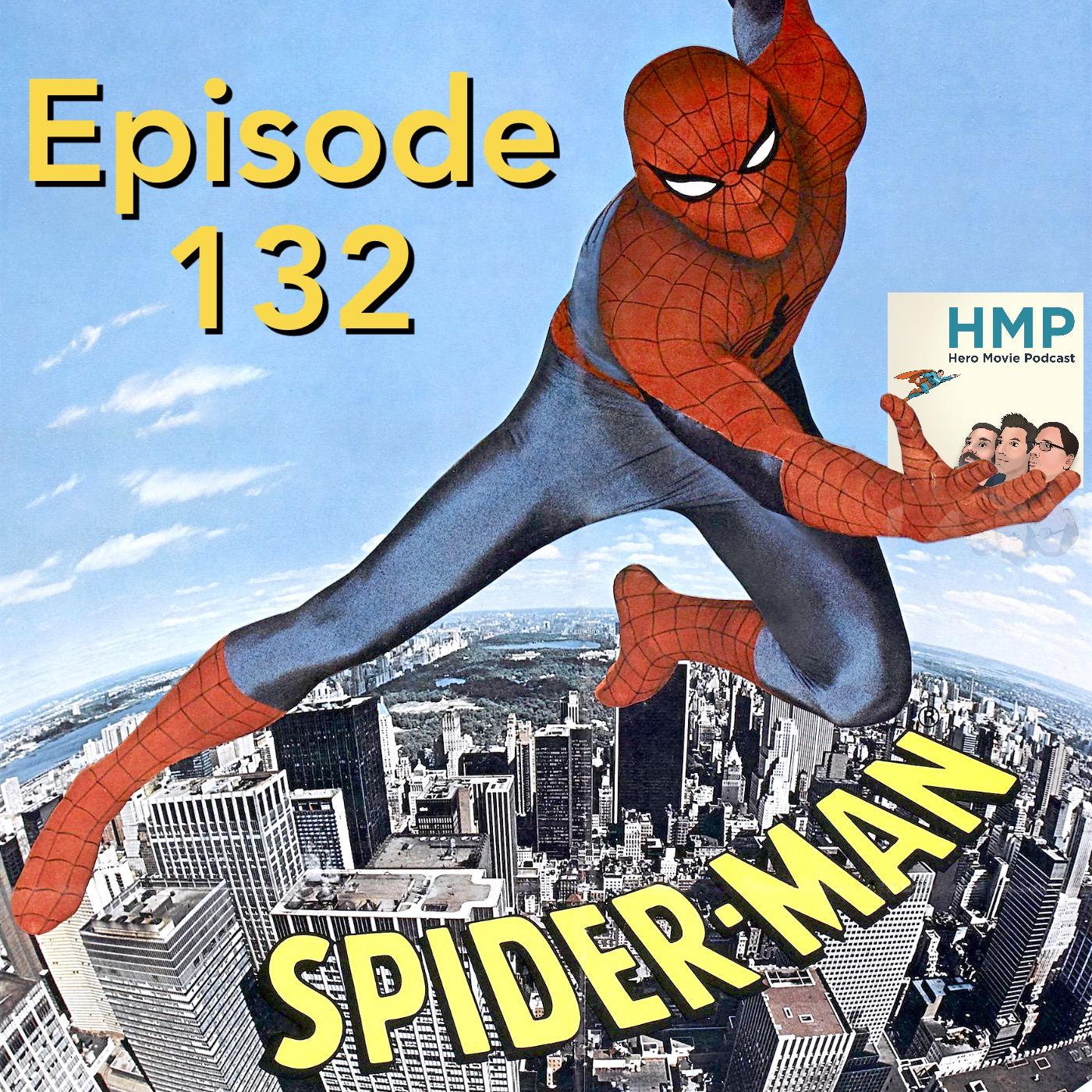 Episode 132- Spider-Man (1977)
