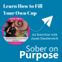 Artwork for Filling Your Own Cup- SUPAR Series #5