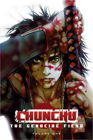 Episode 11: Chunchu The Genocide Fiend Volume 1
