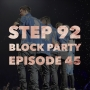 Artwork for Step 92 - NKOTB Block Party: Episode 45 - New Kids on the Block Fan Stories from Shannon, Annie, Alyssa, Courtney, and Brooke