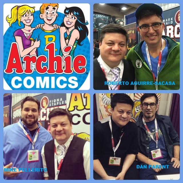 Episode 625 - SDCC: Archie Comics Special w/ Roberto Aguirre-Sacasa/Dan Parent/Mike Pellerito!