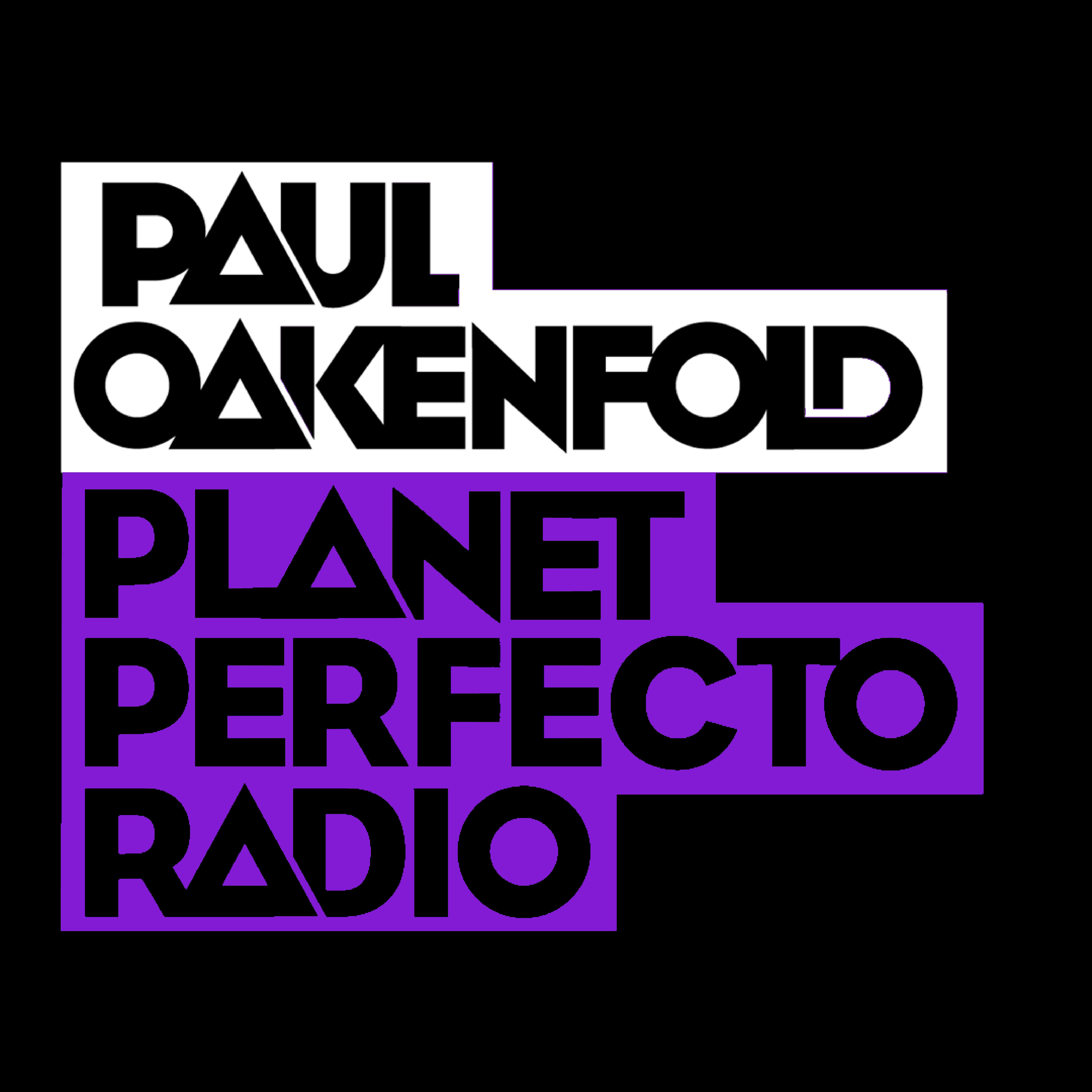 Planet Perfecto Podcast 553 ft. Paul Oakenfold