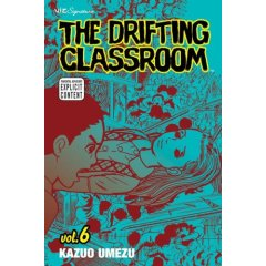 The Drifting Classroom Volume 6 by Kazuo Umezu