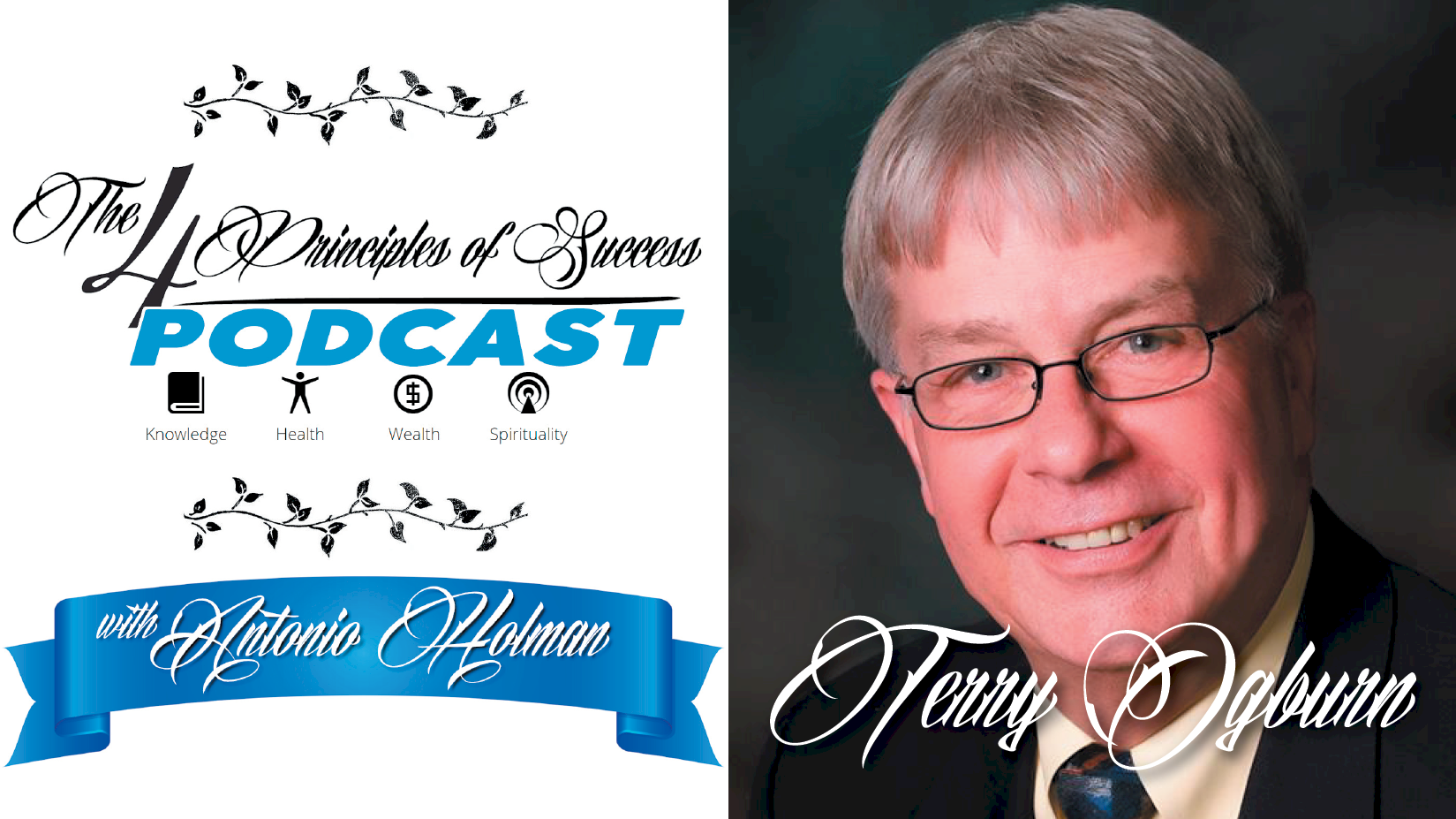 The 4 Principles of Success guest Terry Ogburn