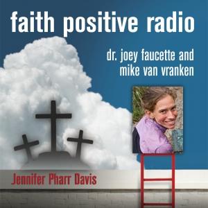 Faith Positive Radio: Jennifer Pharr Davis