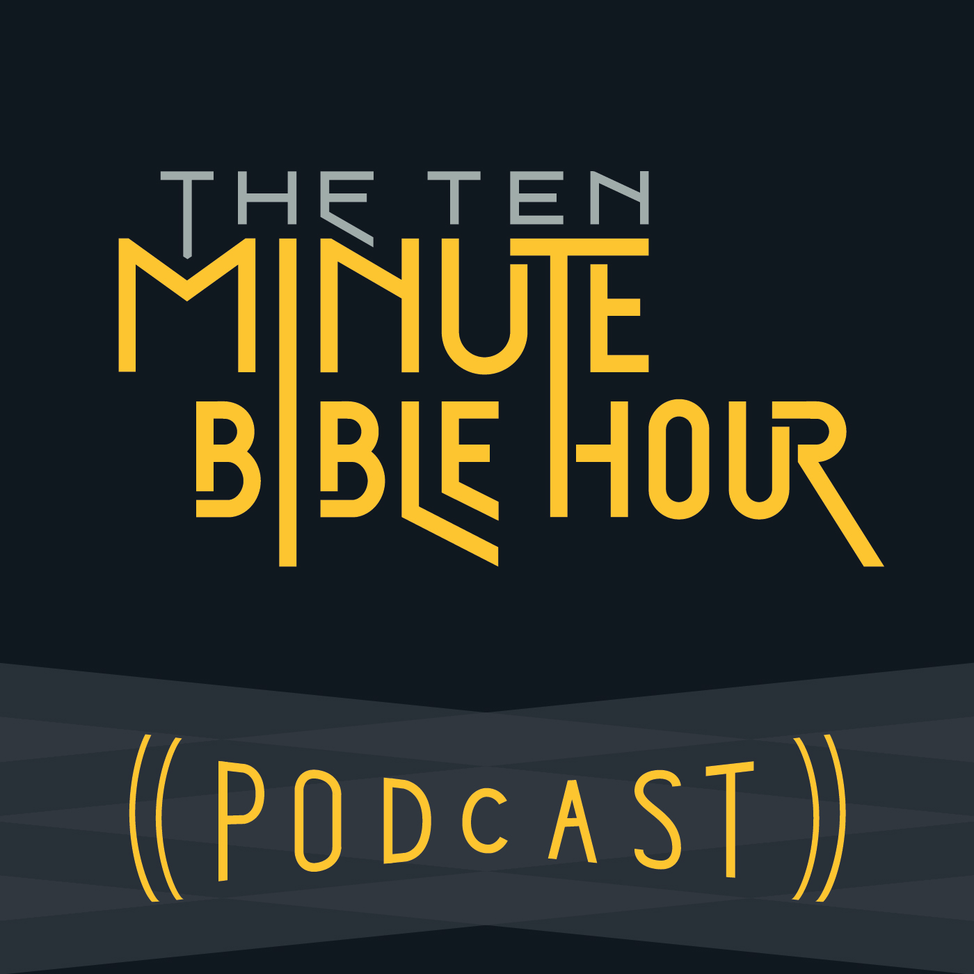 The Ten Minute Bible Hour Podcast show art