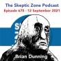 Artwork for The Skeptic Zone #675 - 12.September.2021