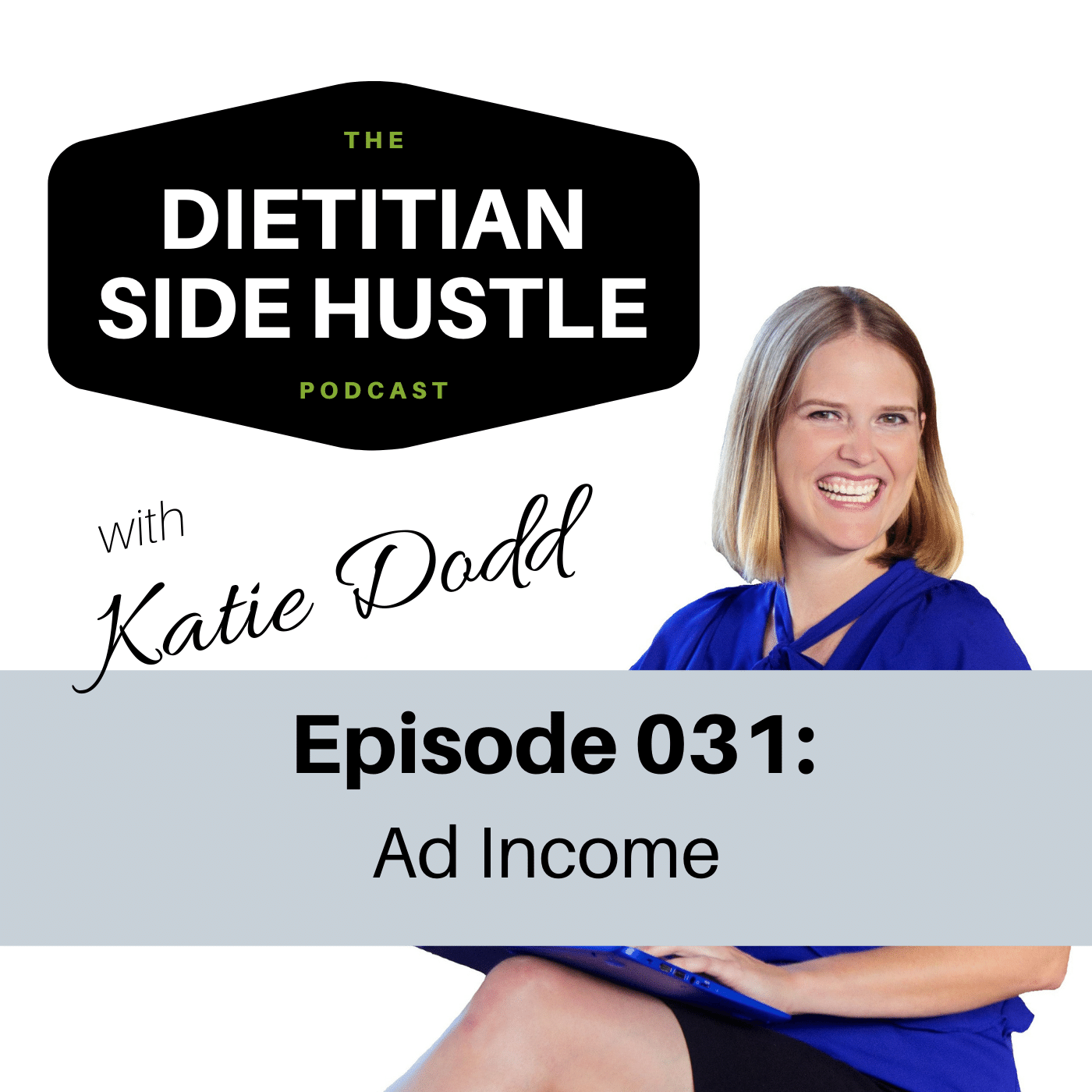 DSH 031: Ad Income