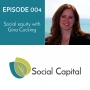 Artwork for 004: Social equity with Gina Cocking