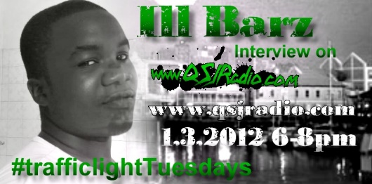 Trafficlight Tuesday 1.03.2012 With Ill Barz