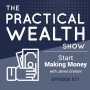 Artwork for Start Making Money with James Graham - Episode 71