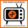 Artwork for 015 - Episode 14 The Science of Season 1 Pt 1