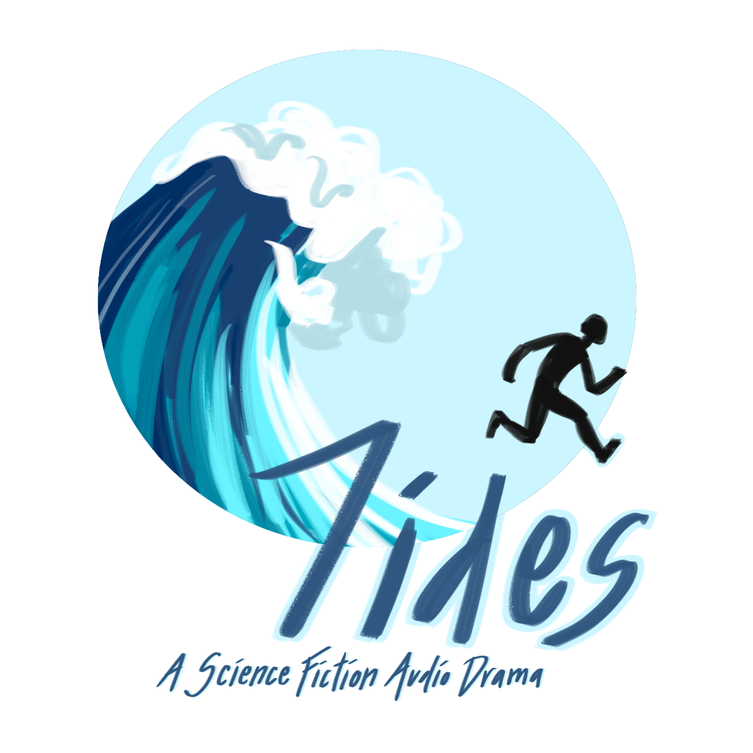 """    Tides "" Podcast"