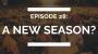 Artwork for episode 28: a new season?