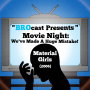 Artwork for (#196) Movie Night: We've Made A Huge Mistake! - Material Girls (2006)