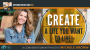 Artwork for CREATE a Life You Want to Live! I A Conversation with HGTV's Michele Brown