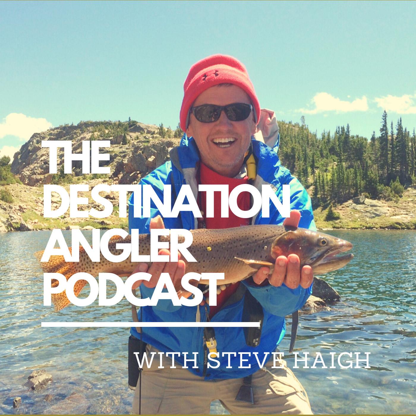 The Destination Angler Podcast show art