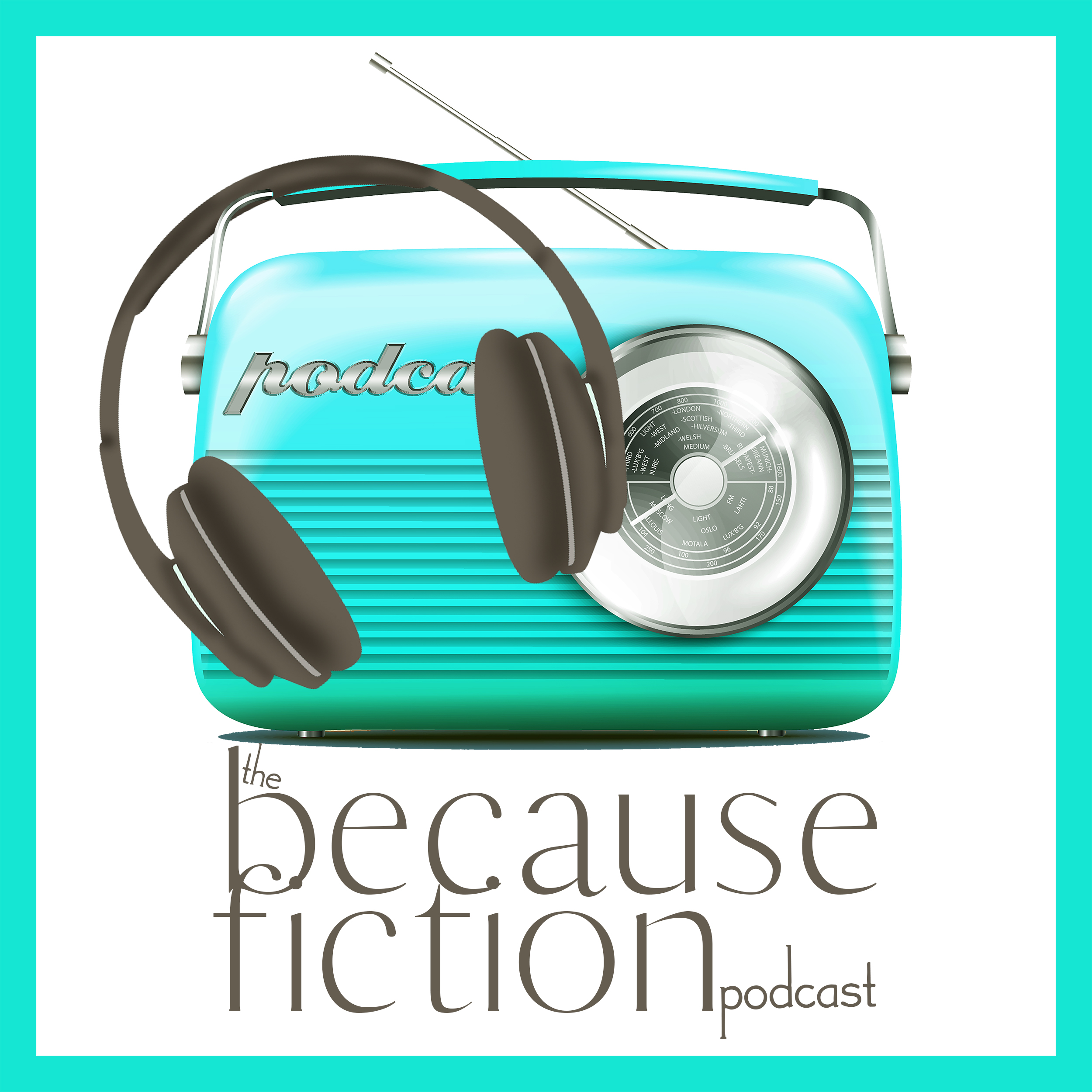 The Because Fiction Podcast show art