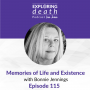 Artwork for Memories of Life and Existence with Bonnie Jennings - Episode 115