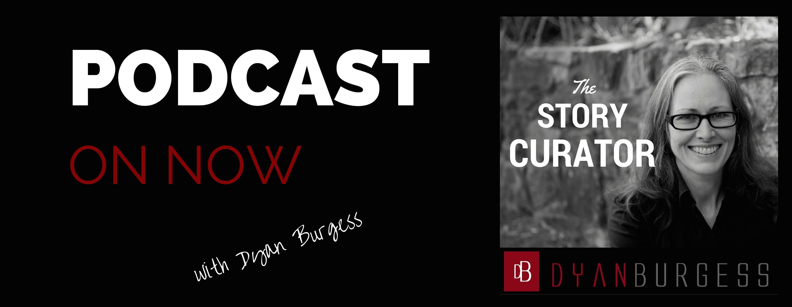 dyanburgess's podcast show art