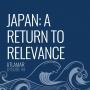 Artwork for Japan: A Return to Relevance [Episode 44]