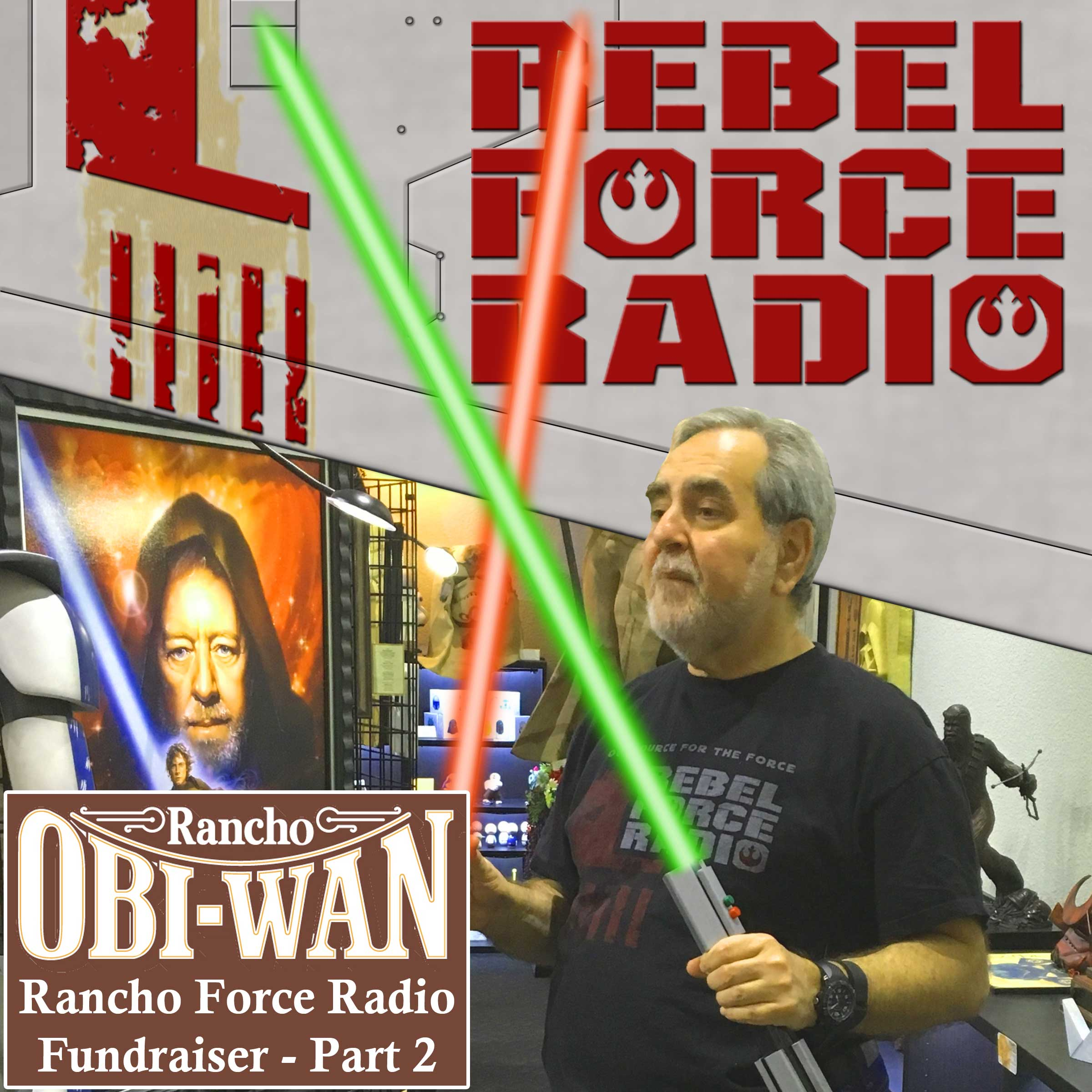RFR Live from Rancho Obi-Wan Part 2