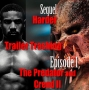 Artwork for Sequel Harder Trailer Trashing Episode 01 - The Predator and Creed II