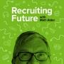 Artwork for Ep 268: Recruiters Recruiting Recruiters